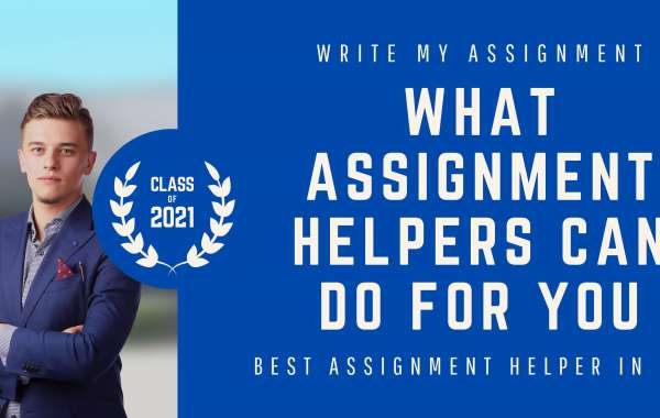 What Assignment Helpers Can Do For You